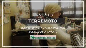 L'evento terremoto informazioni e comportamento sul luogo di lavoro. Regione Emilia-Romagna