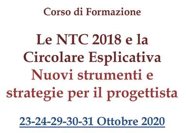 Corso di Formazione: Le NTC 2018 e la Circolare Esplicativa Nuovi strumenti e strategie per il progettista